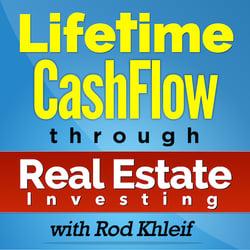 Lifetime CashFlow Through Real Estate Investing podcast