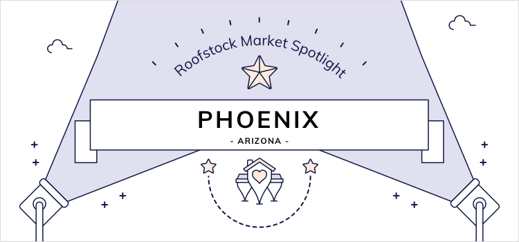 Roofstock Investment Property Market Spotlight: Phoenix